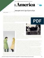 Printing - Homepage_ Michelangelo and Ugo Eye to Eye - Art in America