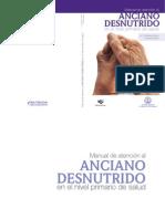 Manual - MANUAL DE ATENCIÓN AL ANCIANO DESNUTRIDO EN EL NIVEL PRIMARIO DE ATENCIÓN