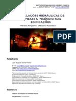Instalações Hidráulicas de Combate a Incêndio nas Edificações - Prof. José Augusto Coeve Florino