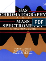 Gas Chromatography and Mass Spectrometry (F. G. Kitson, B. S. Larsen & C. N. McEwen)