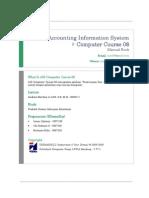 Sistem Informasi Akuntansi - Manual Book Accounting Information System Computer Course 08 (www.alonearea.com)