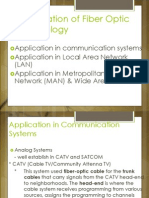 Application of Fiber Optic System