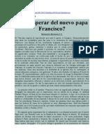 Qué esperar del nuevo papa Francisco. Bernardo Barranco V.