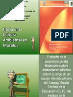 Asignatura Hacia Una Cultura Ambiental en Morelos 2013