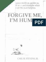 Forgive Me, I'm Human