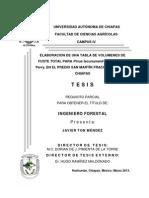 Elaboración de una tabla de volumenes de fuste total para Pinus tecunumanii en el predio San Martín fracción I, Jitotol. Chis. Ton Méndez, Javier, 2013