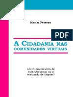 6806867 Marisa Perrone a CIDADANIA NAS COMUNIDADES VIRTUAIS Novos Mecanismos de Exclusao Social Ou a Realizacao de Utopias