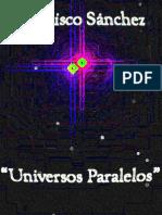 UNIVERSOS PARALELOS (2013)