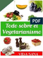 Todo Sobre El Vegetarianismo