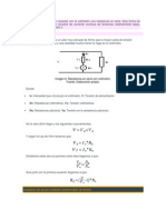 Este método consiste en conectar con el voltímetro una resistencia en serie