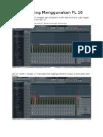 Recording Menggunakan FL 10