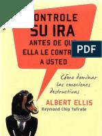 Albert Ellis - Controle Su Ira Antes Que Ella Lo Controle a Usted