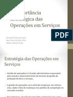 A Importância Estratégica das Operações em Serviços