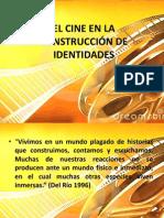 EL CINE EN LA CONSTRUCCIÓN DE IDENTIDADES