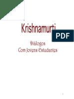 Jiddu Krishnamurti - Diálogos com Jovens Estudantes