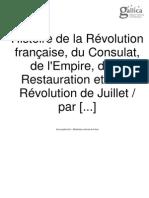 Histoire de la Révolution française, du Consulat, de l'Empire, etc