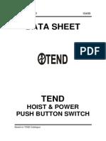 TEND Hoist-Power Push Button Switch