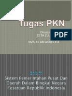 Sistem Pemerintahan Pusat Dan Daerah Dalam Bingkai Negara Kesatuan Republik Indonesia