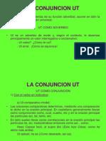 la conjunción UT