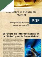 Más sobre el Futuro en Internet