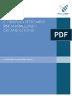 Optimizing Settlement Risk Management - CLS and Beyond