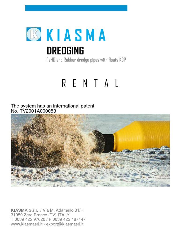 6  Kiasma Rental Dredging | Lease | Renting