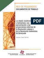 La utopía nuestramericana y bolivariana