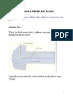 Laminar Turbulent flow and analysis