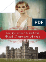 Lady Catherine, the Earl, and the Real Downton Abbey by The Countess of Carnarvon - Excerpt