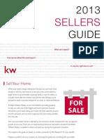 2013 Seller's Guide Courtesy of Keller Williams, INC