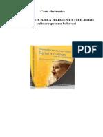 Diversificarea Alimentatiei - Retete Culinare Pentru Bebelusi, Partea 2