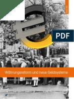 Waehrungsreform Und Neue Geldsysteme - 48 S.
