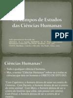Os Campos de Estudos das Ciências Humanas