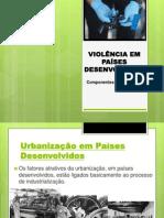 VIOLÊNCIA EM PAÍSES DESENVOLVIDOS
