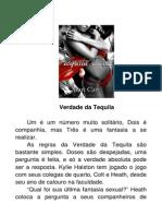 Black & White 02 - Verdade Da Tequila
