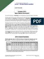 Scoggins Report - October 2013 Spec Market Scorecard