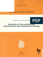 European Commission Technical Steel Research. Interaction of Free-Cutting Steel by C. Vasey, A. Turner, C. Betteridge, C. Elliot