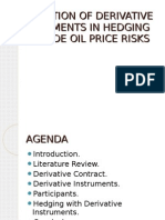 Application of Derivative Instrument in Hedging Crude Oil Risks