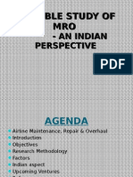 Feasible Study of MRO