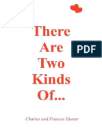 There Are Two Kinds of ...