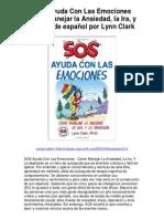 SOS Ayuda Con Las Emociones Como Manejar la Ansiedad la Ira y edición de español por Lynn Clark - Averigüe por qué me encanta!