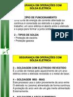 SEGURANÇA EM OPERAÇÕES COM SOLDA ELETRICA
