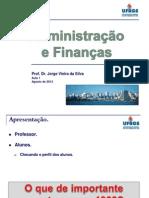 2013-2 Administracao e Financas AULA 1 - Prof Jorge v Silva