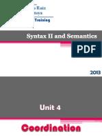 Syntax II and Semantics Coordination