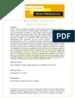 História - 500 anos Brasil República - Era Vargas