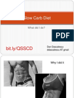 Slow Carb Diet - A 30-day Trial