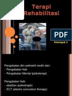 Terapi Rehabilitasi-KELOMPOK 3