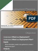 Deployment Planning