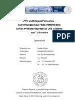 IPTV und Internet-Fernsehen – Auswirkungen neuer Geschäftsmodelle auf die Produktionsprozesse und -systeme von TV-Sendern
