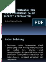 Berbagai tantangan dan upaya pembenahan dalam profesi keperawatan.pptx